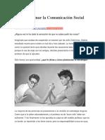 Cómo Dominar La Comunicación Social Persuasiva