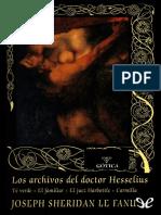 [Valdemar] [Gotica 45] Sheridan Le Fanu, Joseph - Los Archivos Del Doctor Hesselius [23616] (r1.0)