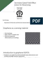 Graphene Electrolyte Gated Field Effect Transistors for Biosensing