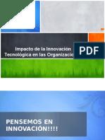 Impacto de la Innovación Tecnológica en las Organizaciones