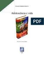 Adolescência e Vida
