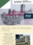 La Arquitectura de Postguerra (1945-60)  y El Modernismo como Antecedente