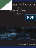 Quantitative Analysis of Market Data a Primer