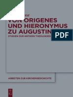 Furst a Von Origenes Und Hieronymus Zu Augustinus