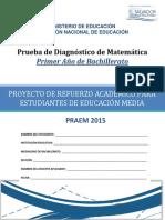 Prueba de Diagnóstico- Matemática -Primer Año Bachillerato - PRAEM 2015
