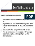 two truths and 1 lie