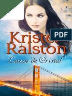 Kristel Ralston - Lazos de Cristal