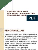 Tajuk 6 Elemen-elemen Yang Mencbar Penghayatan Dan Amalam Nilai Murni