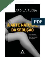 A Arte Natural Da Sedução - Richard La Ruina-LUSOSHARE