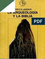 Laughlin, John_La Arqueología y La Biblia_2001