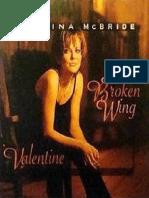 Broken Wing Valentine by McBride