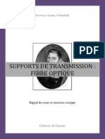 Support de Transmission - Fibre Optique