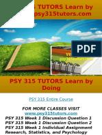 PSY 315 TUTORS Learn by Doing- Psy315tutors.com