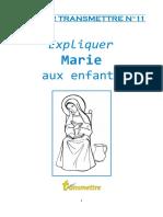 Transmettre Expliquer Marie Aux Enfants
