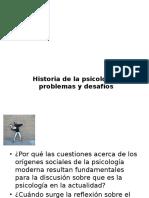 Historia de la psicología, problemas y desafíos.pptx