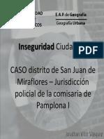 Inseguridad Ciudadana en la Jurisdicción de La Comisaria de Pamplona I