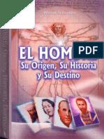 El Hombre Su Origen Su Historia Y Su Destino Werner Schroeder