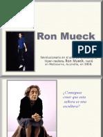 RonMUECKeskultoreal_2PM