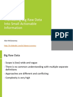 Translating Big Raw Data Into Small Actionable Information