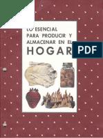 Lo Esencial Para Producir y Almacenar en El Hogar