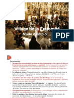 VILLAGE DE FRATERNITE - MODE EMPLOI