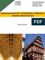 Laubholzprodukte und –anwendungen im Bauwesen - Aktueller Stand in Europa