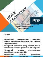 Hole Geometry Selection