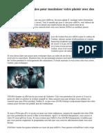 Certaines stratégies pour maximiser votre plaisir avec des jeux vidéo
