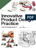 Innovative Product Design Practice by Carl Liu