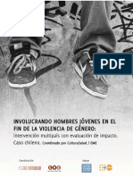 Informe Proyecto Involucrando Hombres Jóvenes en El Fin de La Violencia de Género Obach, A., Sadler, M. y Aguayo, F. (2011)_0