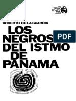 Los Negros Del Istmo de Panama
