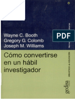 1/Como Convertirse en Un Habil Investigador Wayne Booth Gregory Colomb Joseph Williams