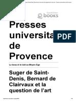 Le Beau Et Le Laid Au Moyen Âge - Suger de Saint-Denis, Bernard de Clairvaux Et La Question de l'Art Sacré - Presses Universitaires de Provence