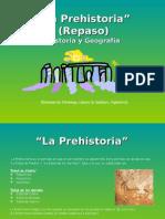 La Prehistoria (Repaso) - Historia y Geografía - Rodrigo Fernández