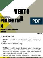 Pert 1 (Pengertian, Operasi-operasi Pada Vektor)