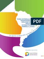 MEMORIA DEL FORO INTERNACIONAL TRANSPARENCIA Y DIÁLOGO EN LAS INDUSTRIAS EXTRACTIVAS EN AMÉRICA LATINA  (Resumen Ejecutivo)