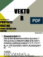 Pert 2&3 (Proyeksi Vektor, Sudut Antara Dua Vektor, Persamaan Garis Lurus, Persamaan Bidang Datar)