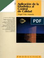 LIBRO - Aplicación de La Estadística Al Control de Calidad - 1993 - Angel Pola - 1 Edición