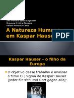 A Natureza Humana Em Kaspar Hauser