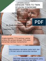 Laporan Kasus Twin To Twin Transfusion Syndrome