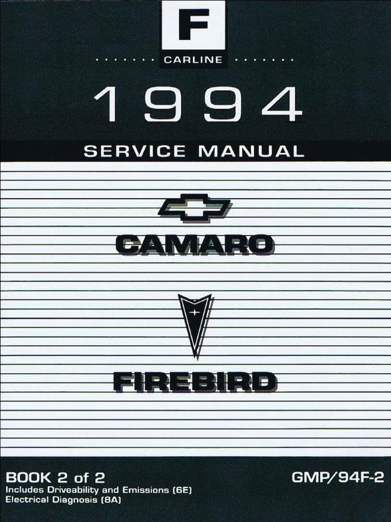 1994 Chevrolet Camaro Pontiac Firebird Service Manual Volume 2 Fuel Injection Automotive