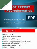 Case Report Kulit Neurodermatitis