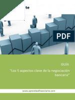 Los 5 aspectos clave de la negociacion bancaria