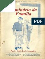 José Bento Nogueira - Seminário Da Família