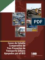 Casos Estudio Comparativos Tres Proyectos Transporte Urbano Apoyados BID