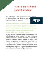 Solución Error o Problema en Opinionoutpost Al Cobrar