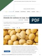 Agricultura - Dióxido de Carbono en Soja_ Aumentaría Los Rindes Pero Sería Más Débil a Los Insectos - Infocampo.com
