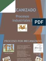 MECANIZADO.pptx