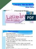 Caracterização Personagens Leandro, Rei Da Helíria