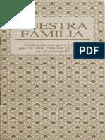 Nuestra Familia Guia Practica Para Lograr Que La Vida Familiar Se Centre en El Evangelio